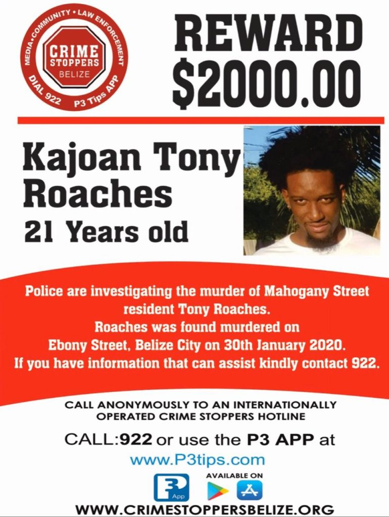 REWARD: For information about the murder of Kajoan Tony Roaches