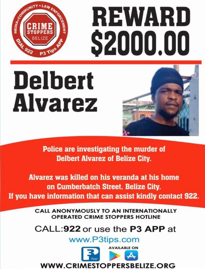 REWARD: For information about the murder of Delbert Alvarez