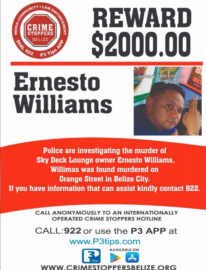 REWARD: For information about the murder of Ernesto Williams