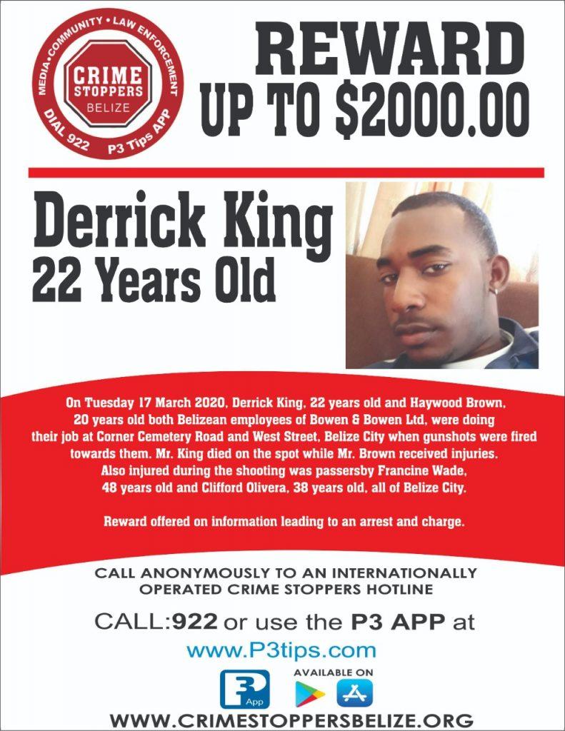 REWARD: For information about the murder of Derrick King